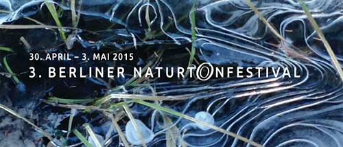 Drittes Berliner Naturtonfestival 2015